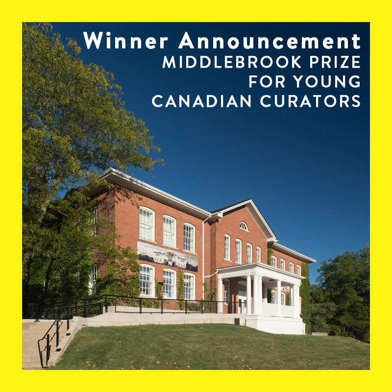 Yasmin Nurming-Por Wins 2017 Middlebrook Prize for Young Canadian Curators